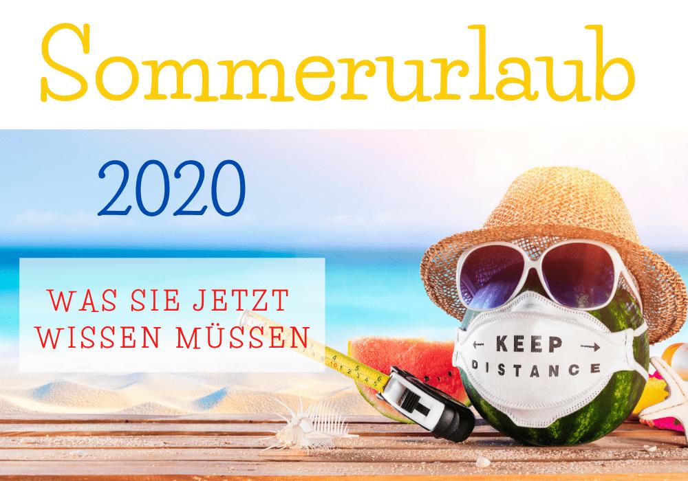 Diese Regeln gelten für den Sommerurlaub 2020 in der EU